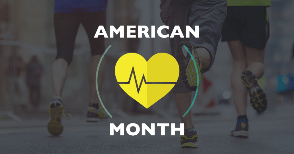 Celebrate American Heart Month!