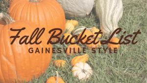 The Gainesville Fall Bucket List