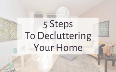5 Steps to Decluttering your Home