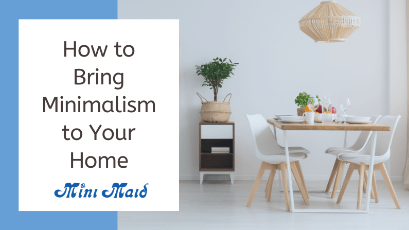How to Bring Minimalism to Your Home