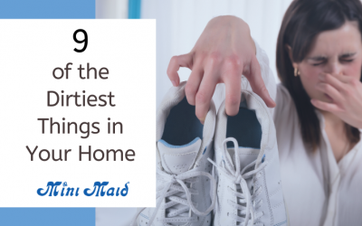 9 of the Dirtiest Things in Your Home