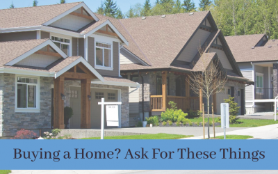 Buying a Home? Ask For These Things