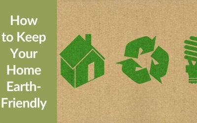 How to Keep Your Home Earth-Friendly
